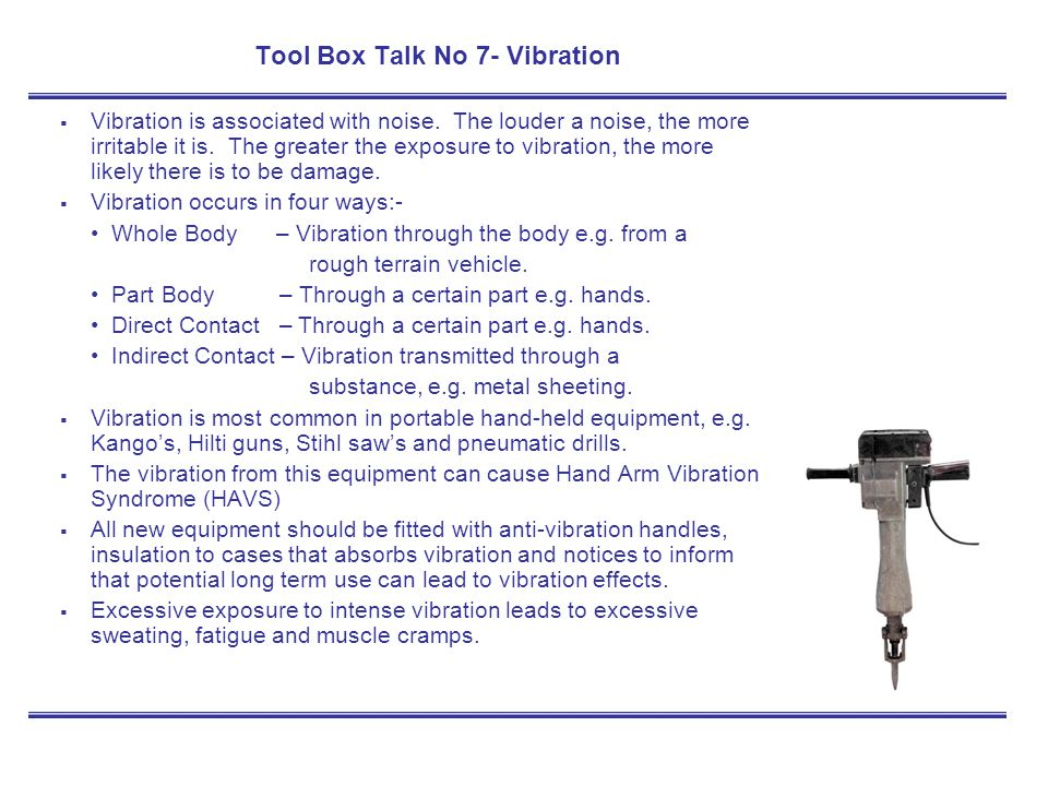 Tool Box Talk No 7- Vibration