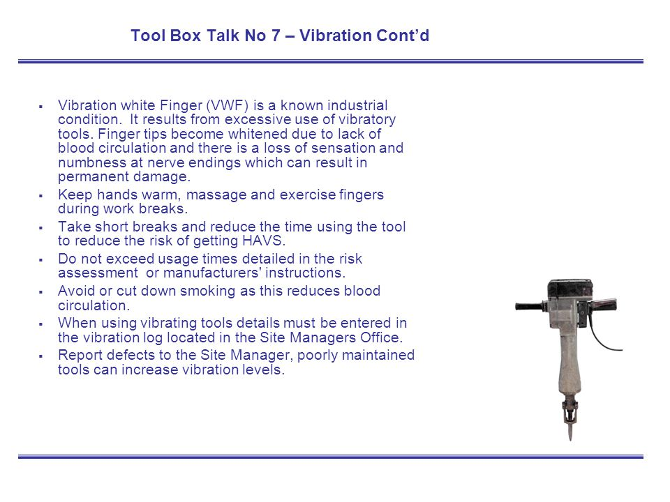 Tool Box Talk No 7 – Vibration Cont'd