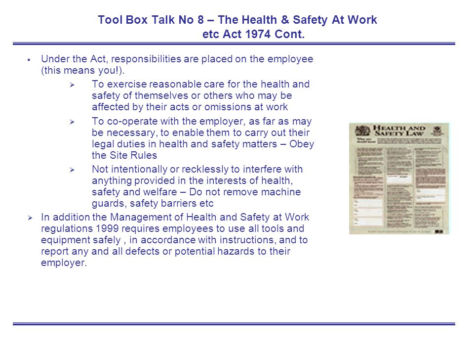 Tool Box Talk No 8 – The Health & Safety At Work etc Act 1974 Cont.