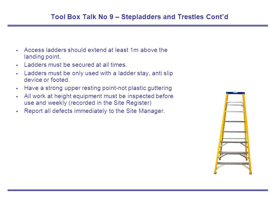 Tool Box Talk No 9 – Stepladders and Trestles Cont'd