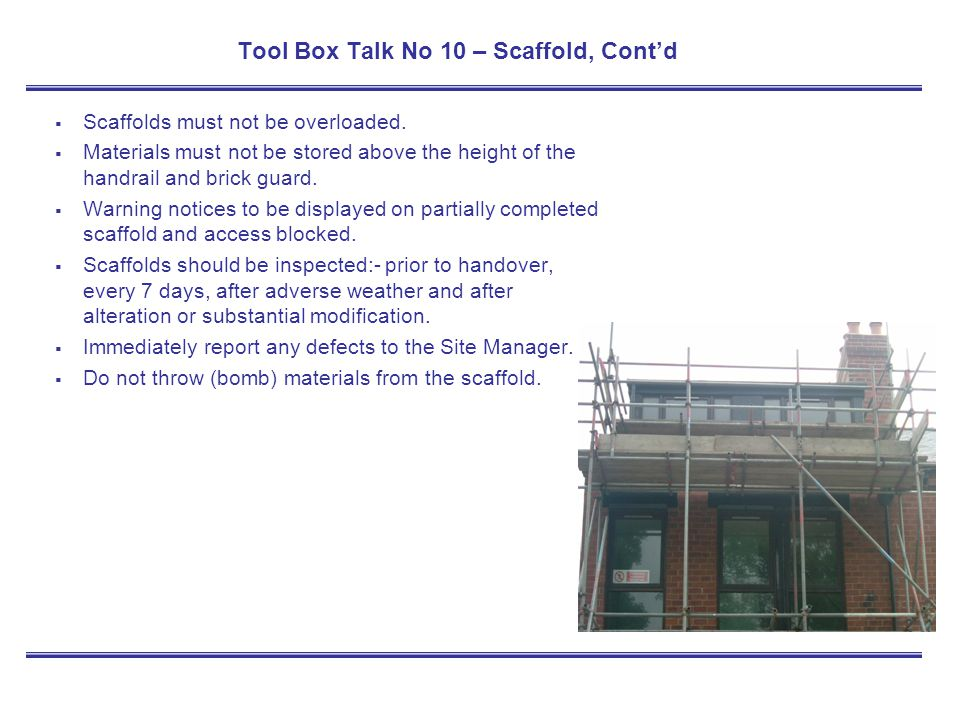 Tool Box Talk No 10 – Scaffold, Cont'd