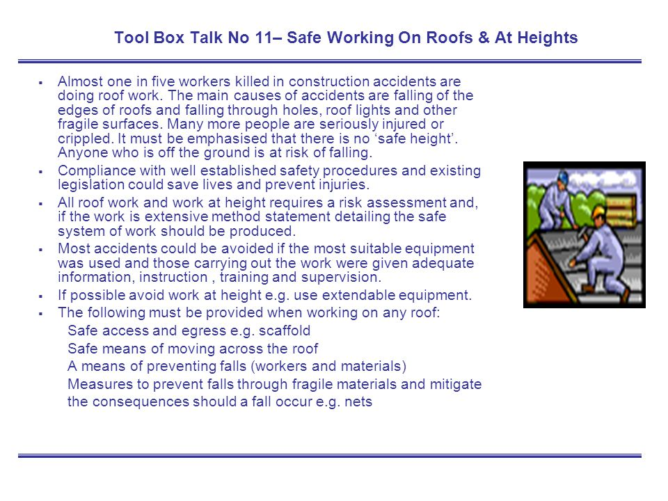 Tool Box Talk No 11– Safe Working On Roofs & At Heights