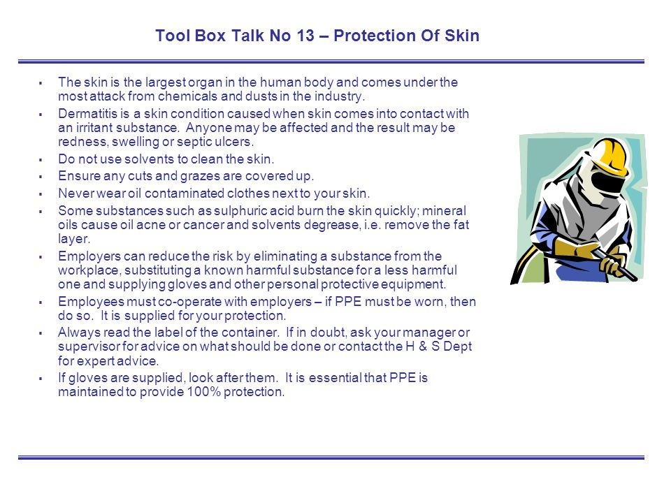 Tool Box Talk No 13 – Protection Of Skin