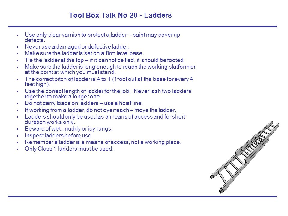 Tool Box Talk No 20 - Ladders