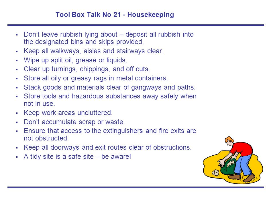 Tool Box Talk No 21 - Housekeeping
