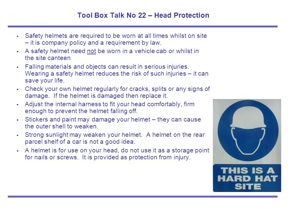 Tool Box Talk No 22 – Head Protection