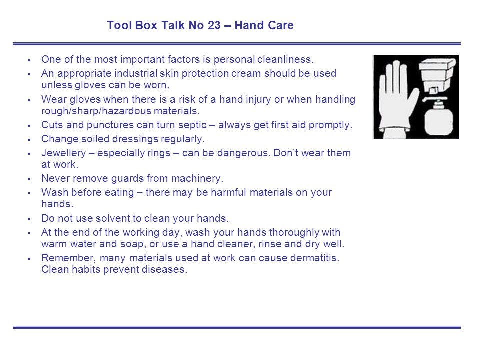 Tool Box Talk No 23 – Hand Care