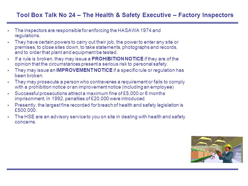 Tool Box Talk No 24 – The Health & Safety Executive – Factory Inspectors