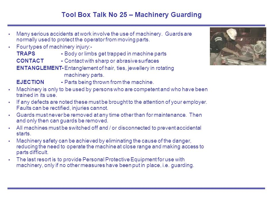 Tool Box Talk No 25 – Machinery Guarding