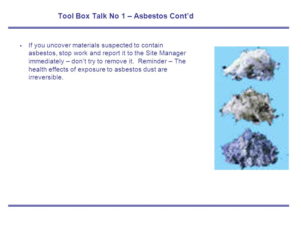 Tool Box Talk No 1 – Asbestos Cont'd