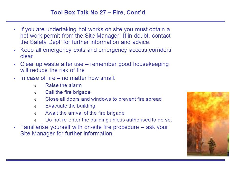 Tool Box Talk No 27 – Fire, Cont'd