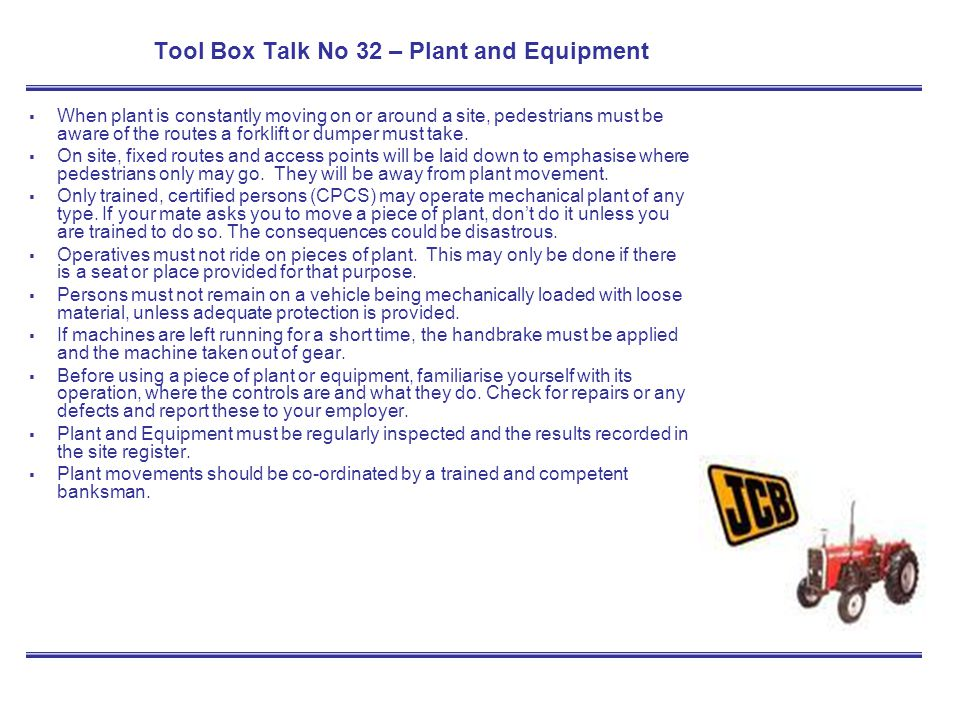 Tool Box Talk No 32 – Plant and Equipment