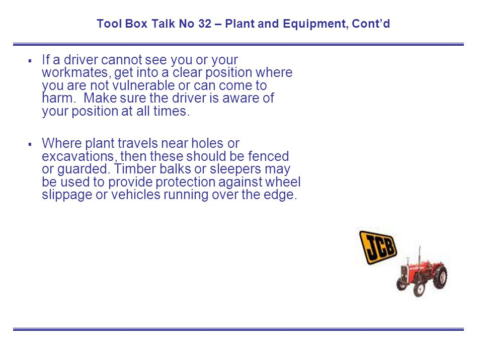 Tool Box Talk No 32 – Plant and Equipment, Cont'd