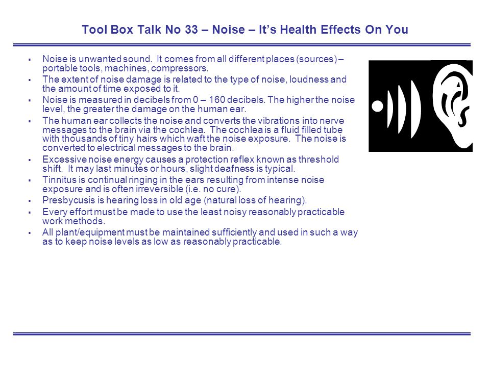 Tool Box Talk No 33 – Noise – It's Health Effects On You