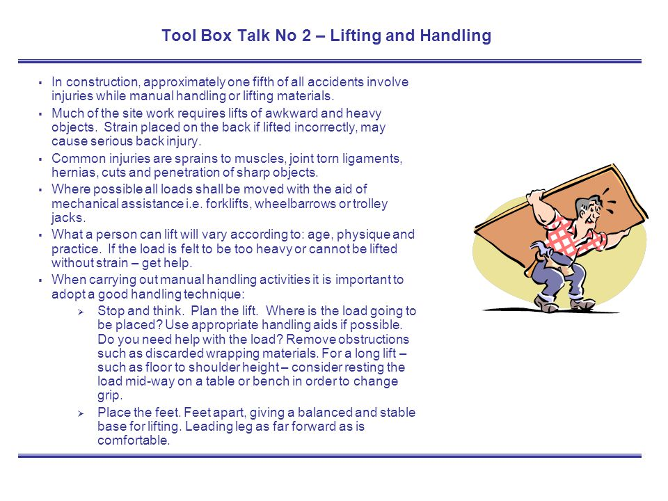 Tool Box Talk No 2 – Lifting and Handling