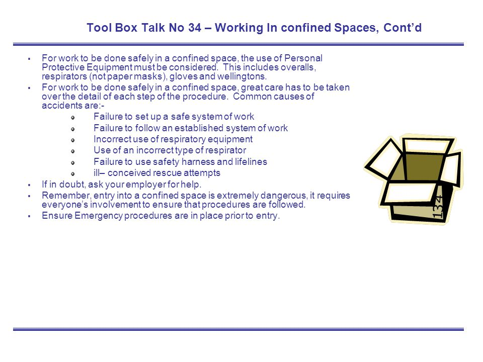 Tool Box Talk No 34 – Working In confined Spaces, Cont'd