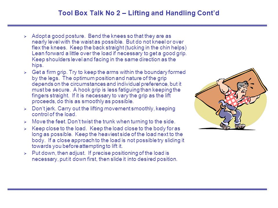 Tool Box Talk No 2 – Lifting and Handling Cont'd