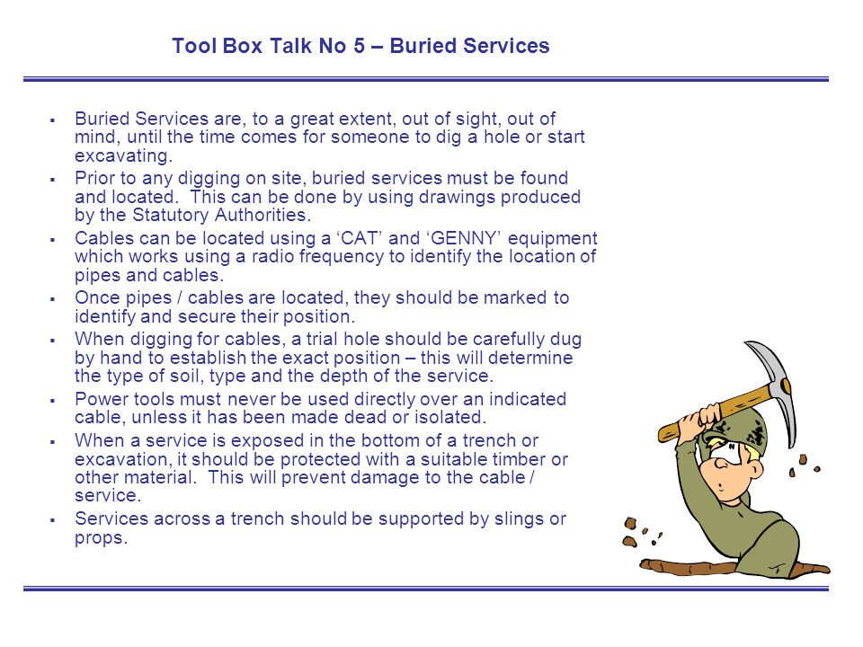 Tool Box Talk No 5 – Buried Services