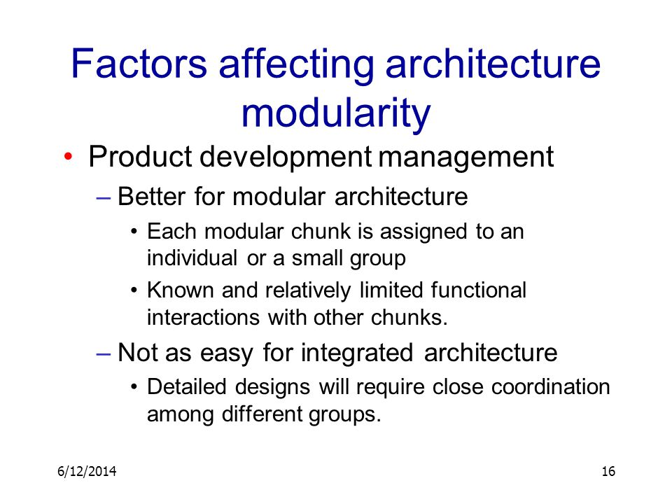 Factors affecting architecture modularity