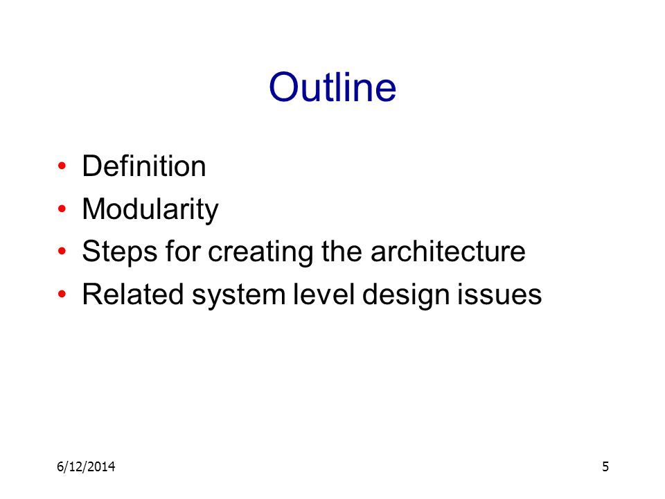 Outline Definition Modularity Steps for creating the architecture