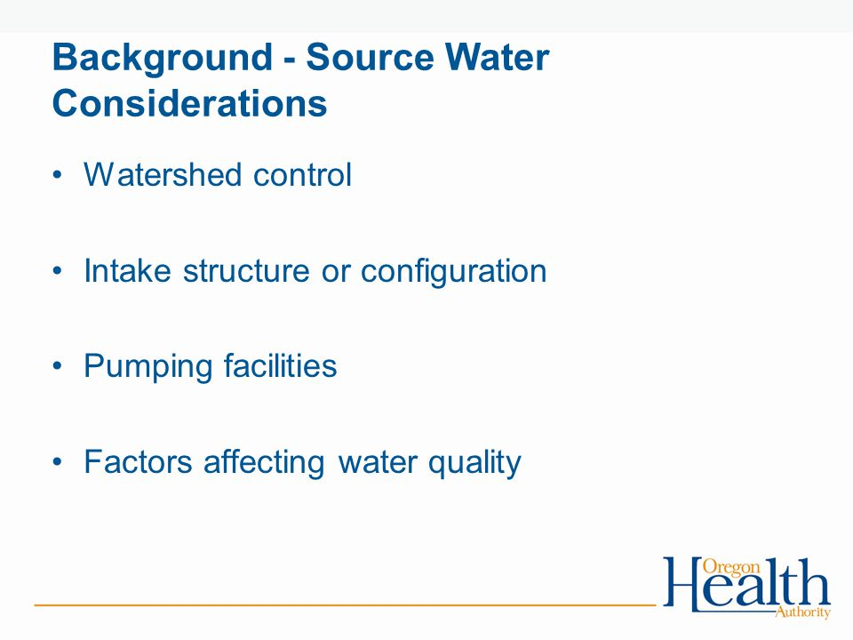 Background - Source Water Considerations