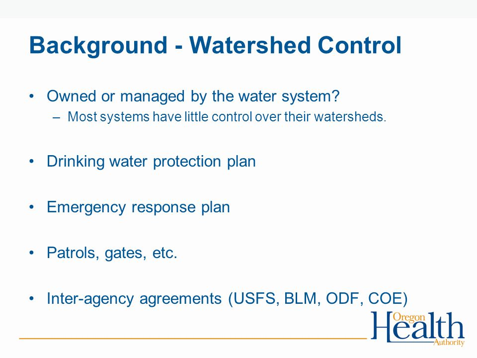 Background - Watershed Control