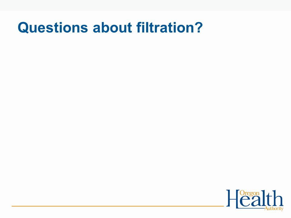 Questions about filtration