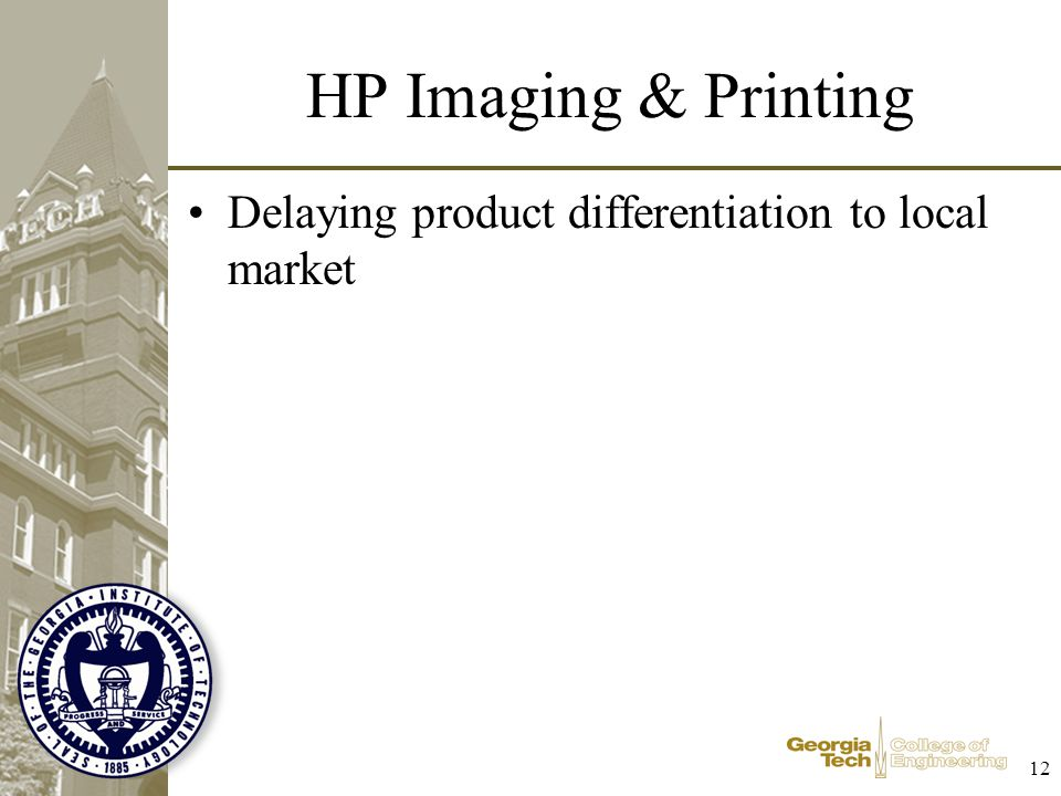 HP Imaging & Printing Delaying product differentiation to local market
