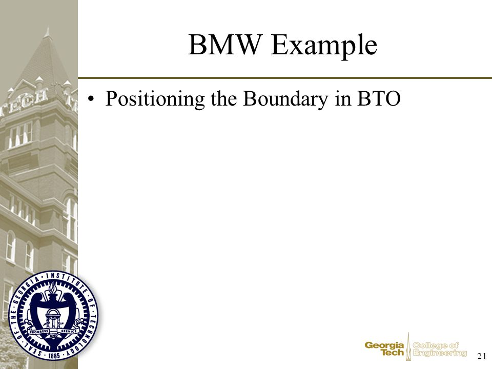 BMW Example Positioning the Boundary in BTO 21