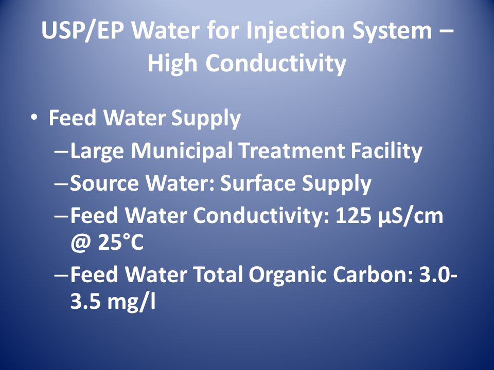 USP/EP Water for Injection System – High Conductivity