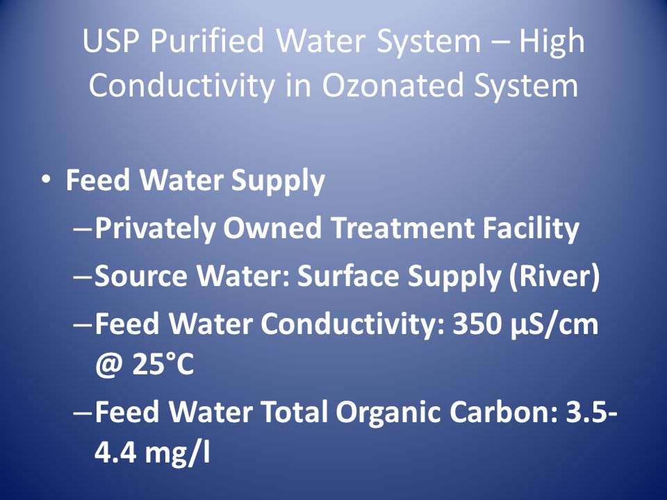 USP Purified Water System – High Conductivity in Ozonated System