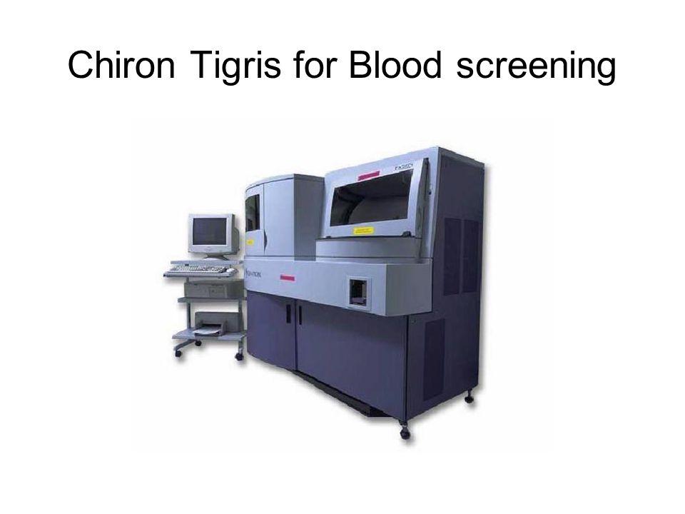 Chiron Tigris for Blood screening