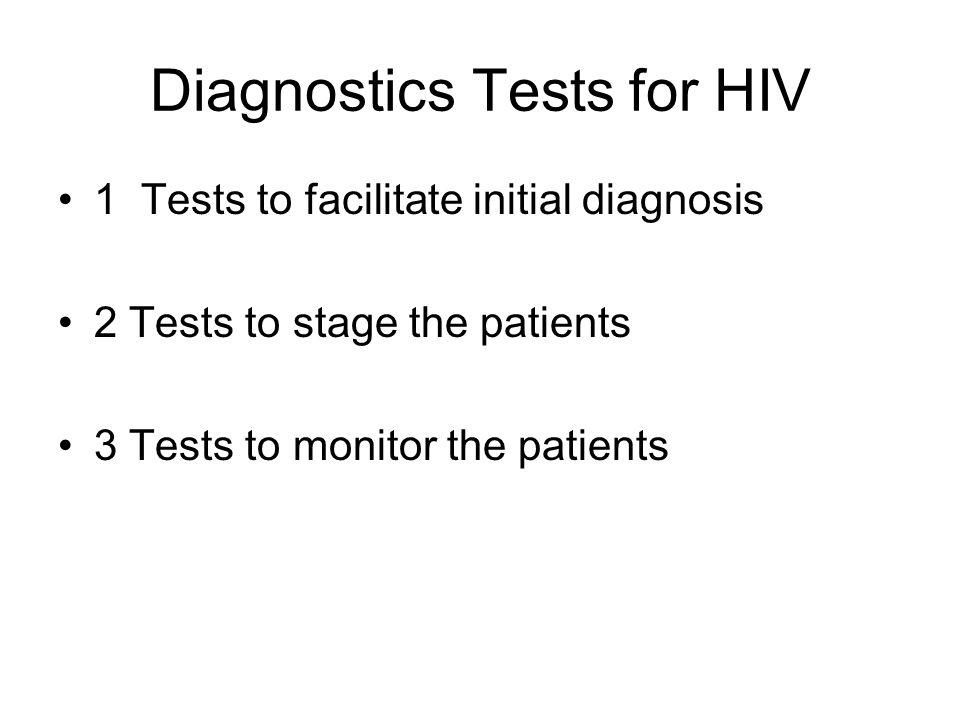 Diagnostics Tests for HIV