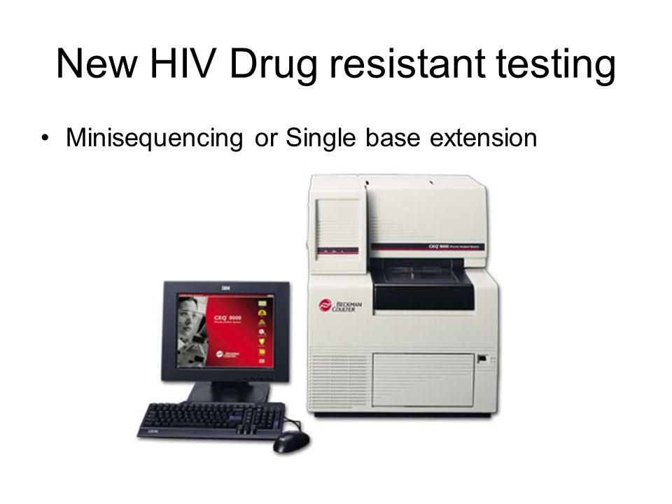 New HIV Drug resistant testing