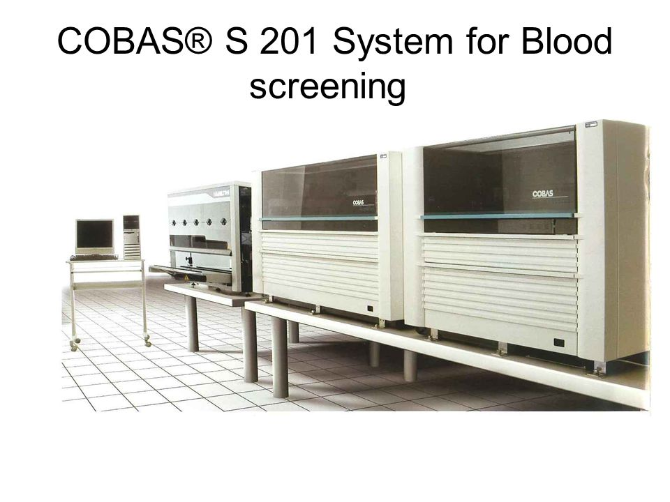 COBAS® S 201 System for Blood screening
