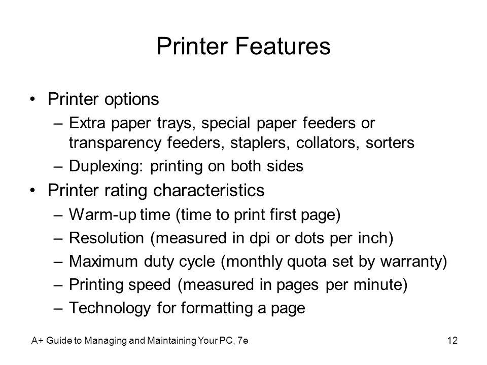 Printer Features Printer options Printer rating characteristics