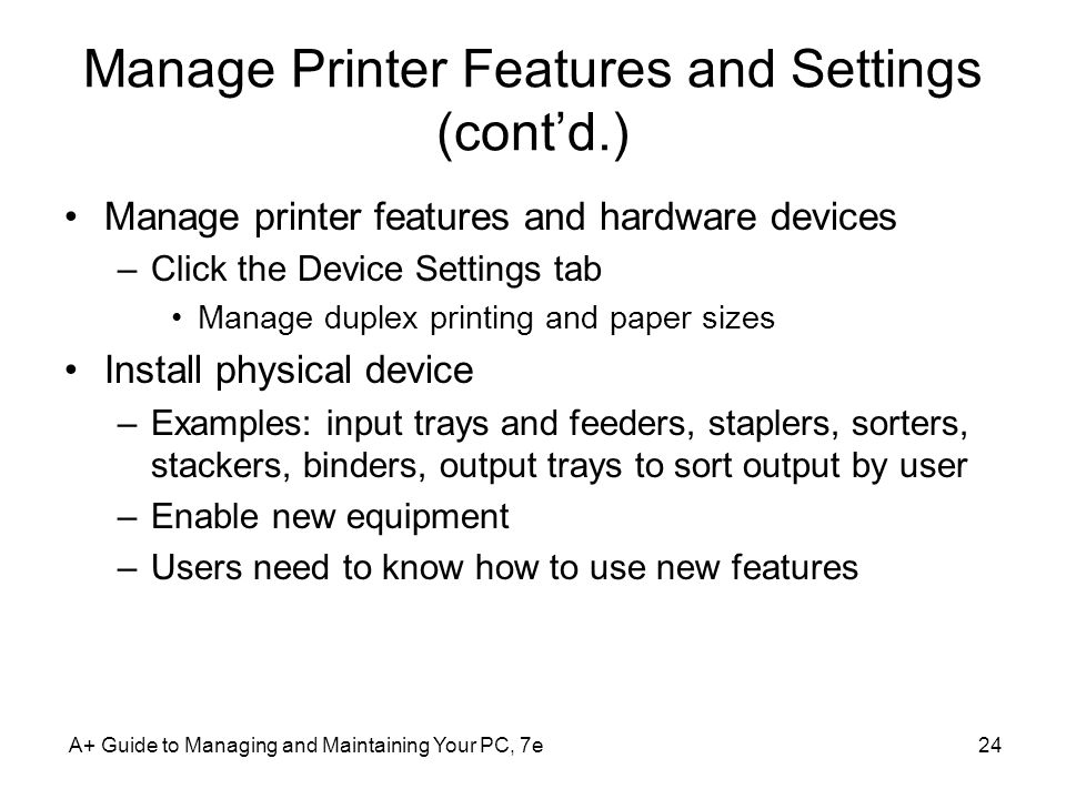 Manage Printer Features and Settings (cont'd.)