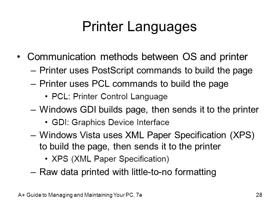 Printer Languages Communication methods between OS and printer
