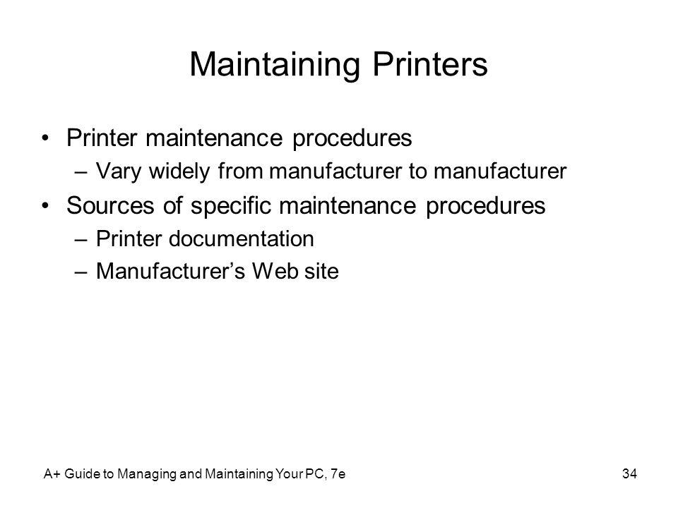 Maintaining Printers Printer maintenance procedures
