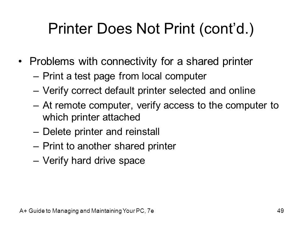 Printer Does Not Print (cont'd.)