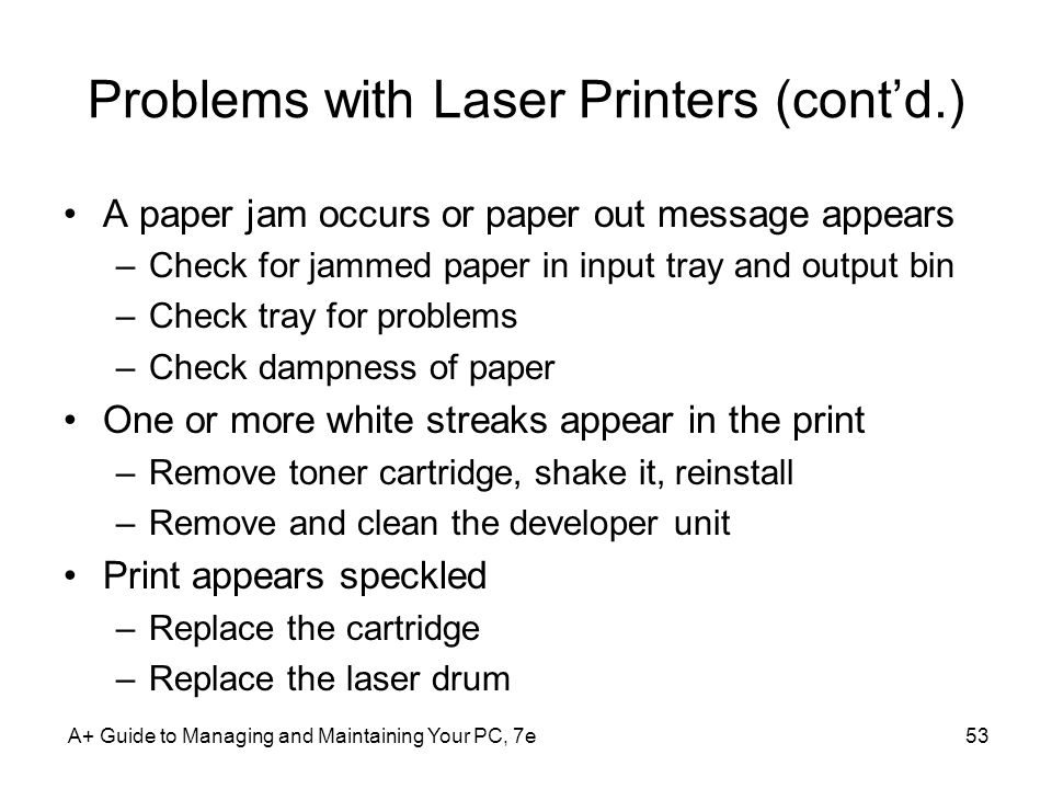 Problems with Laser Printers (cont'd.)