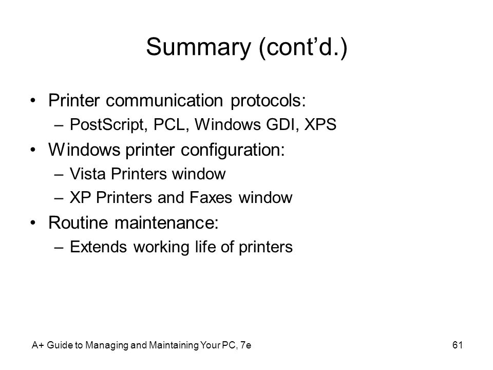 Summary (cont'd.) Printer communication protocols: