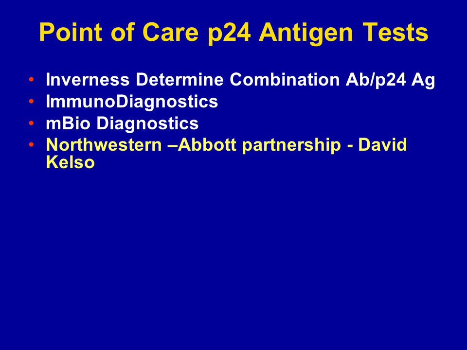 Point of Care p24 Antigen Tests