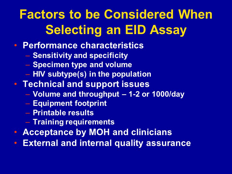 Factors to be Considered When Selecting an EID Assay