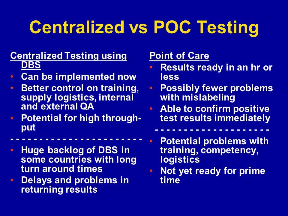 Centralized vs POC Testing