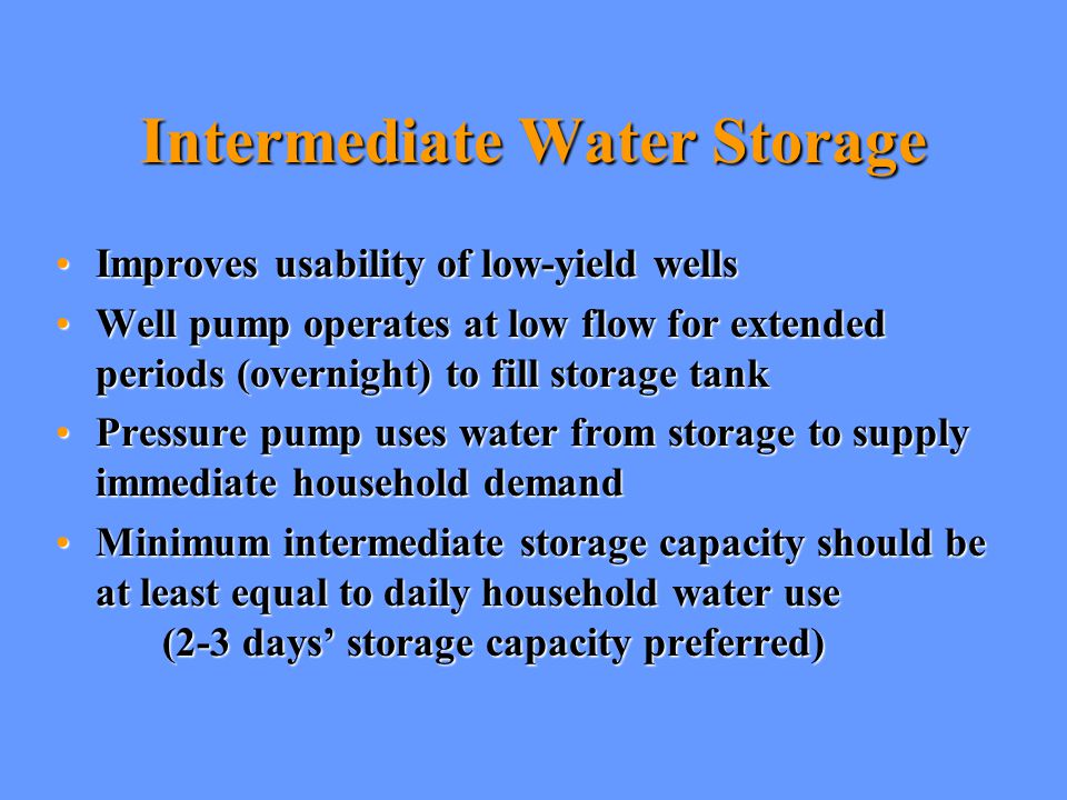 Intermediate Water Storage