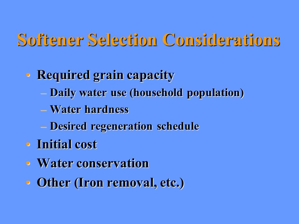 Softener Selection Considerations