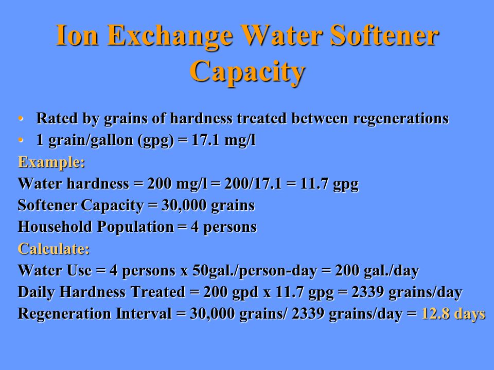 Ion Exchange Water Softener Capacity