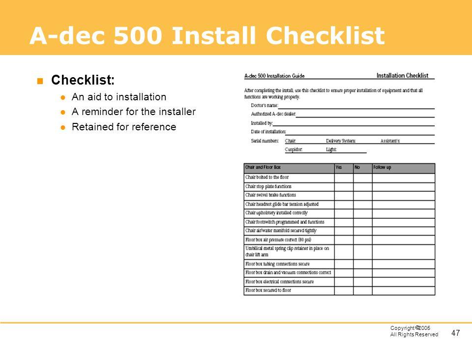 A-dec 500 Install Checklist
