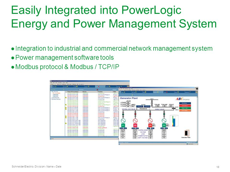 Easily Integrated into PowerLogic Energy and Power Management System